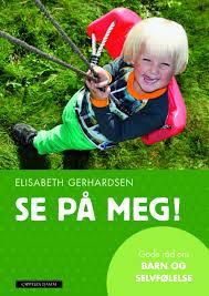 Elisabeth Gerhardsen Se på meg