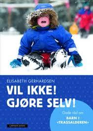 Elisabeth Gerhardsen Vil ikke gjøre selv